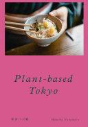 Plant-based Tokyo Japanese restaurant guide Pdf/ePub eBook