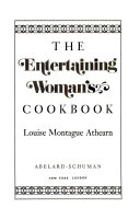 The Entertaining Woman s Cookbook