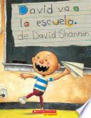 David va a la escuela (David Goes to School)