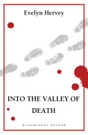 Into the Valley of Death