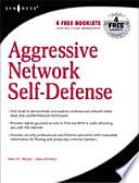 Aggressive Network Self-Defense