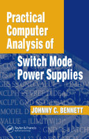 Pdf Practical Computer Analysis of Switch Mode Power Supplies Telecharger