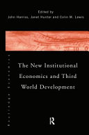 The New Institutional Economics and Third World Development