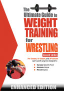 The Ultimate Guide to Weight Training for Wrestling (Enhanced Edition)