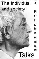 J Krishnamurti The Individual And Society