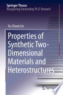 Properties of Synthetic Two Dimensional Materials and Heterostructures
