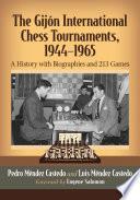 The Gijon International Chess Tournaments  1944 1965