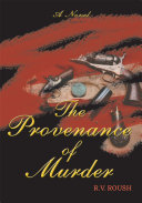 The Provenance of Murder