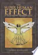 The Super Human Effect