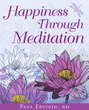 Happiness Through Meditation