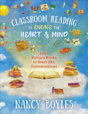 Classroom Reading to Engage the Heart and Mind