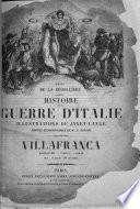 Histoire de la Guerre d'Italie. Illustrations de Janet-Lange, cartes géographiques de A. H. Dufour. Solferino. (Villafranca.).