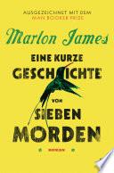 Eine kurze Geschichte von sieben Morden  : Roman