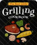 The Best Little Grilling Cookbook