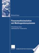 Finanzmarktsimulation mit Multiagentensystemen