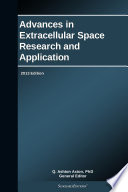 Advances in Extracellular Space Research and Application  2013 Edition Book