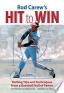 Rod Carew s Hit to Win Book