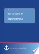 Toni Morrison   s Art  A Humanistic Exploration of The Bluest Eye and Beloved