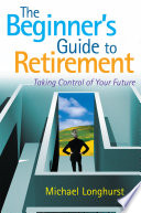 The Beginner   s Guide to Retirement     Take Control of Your Future