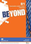 BEYOND B1 TEACHER S BOOK PREMIUM PACK
