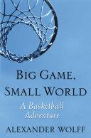 Big Game  Small World