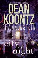 City of Night (Dean Koontz's Frankenstein, Book 2) image