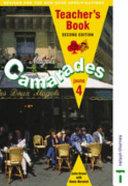 Camarades 4 - Jaune Teacher's Book Second Edition