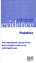 Clinical Evidence Pediatrics