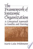 The Framework of Systemic Organization