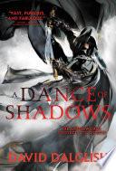 A Dance of Shadows