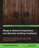 Nmap 6  Network Exploration and Security Auditing Cookbook