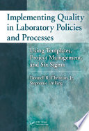 Implementing Quality in Laboratory Policies and Processes