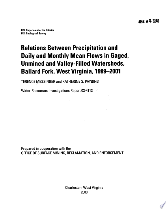 Relations between precipitation and daily and monthly mean flows in gaged  unmined and valley filled watersheds  Ballard Fork  West Virginia  1999 2001