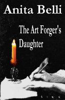 The Art Forger s Daughter Book