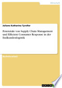 Potenziale von Supply Chain Management und Efficient Consumer Response in der Endkundenlogistik