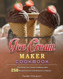 Ice Cream Maker Cookbook