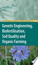 Genetic Engineering Biofertilisation Soil Quality And Organic Farming Book PDF