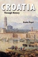 Croatia Through History