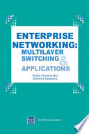 Enterprise Networking  Multilayer Switching and Applications