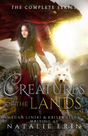 Creatures of the Lands  The Complete Series Box Set