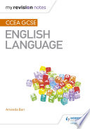 My Revision Notes Ccea Gcse English Language