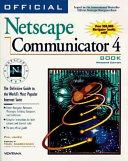 Official Netscape Communicator 4 Book