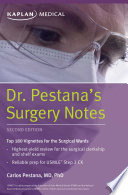 """Dr. Pestana's Surgery Notes: Top 180 Vignettes for the Surgical Wards"" by Carlos Pestana"