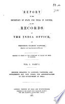 Report to the Secretary of State for India in Council on the Records of the India Office