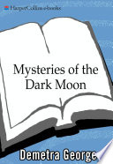 Mysteries of the Dark Moon Book Online