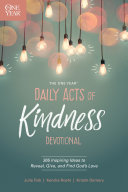 The One Year Daily Acts of Kindness Devotional Pdf/ePub eBook