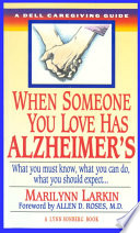 When Someone You Love Has Alzheimer s Book
