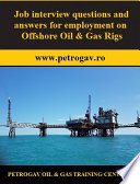Job interview questions and answers for employment on Offshore Oil   Gas Rigs