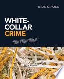 White Collar Crime The Essentials
