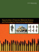 Opportunities in Protection Materials Science and Technology for Future Army Applications